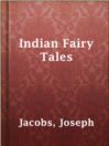 Cover image for Indian Fairy Tales