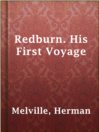 Redburn. His First Voyage