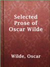 Selected Prose of Oscar Wilde