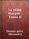 La reine Margot - Tome II