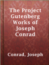 The Project Gutenberg Works of Joseph Conrad