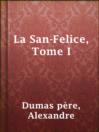 La San-Felice, Tome I