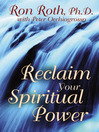 Reclaim Your Spiritual Power