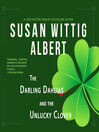 The Darling Dahlias and the Unlucky Clover [electronic resource]