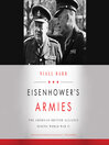 Eisenhower's Armies [electronic resource]