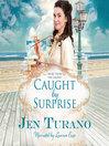Caught by surprise. Book 3 [Audio eBook]