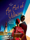 An Act of Villainy [electronic resource]