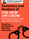 Summary and Analysis of the New Jim Crow