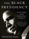 Cover image for The Black Presidency