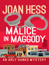 Malice in Maggody [electronic resource]