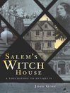 Salem's Witch House [electronic resource]