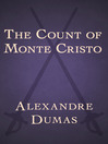 The Count of Monte Cristo / by Alexandre Dumas