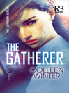 The Gatherer Series, Book 1