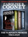 Vampire's Promise Trilogy