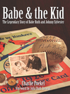 Babe & the Kid