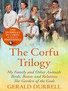 The Corfu trilogy [eBook]