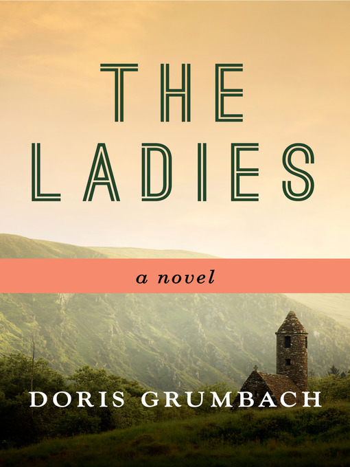 The ladies : a novel