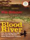 Blood River [electronic resource]