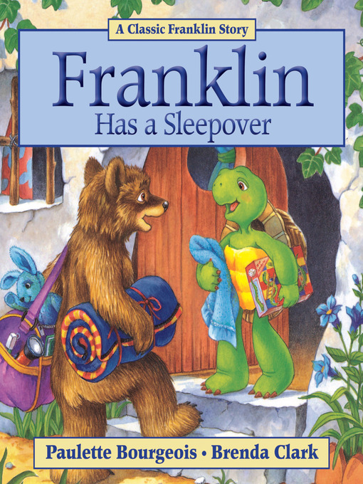 Franklin Has a Sleepover [electronic resource]
