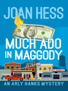Much Ado in Maggody [electronic resource]