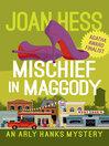 Mischief in Maggody [electronic resource]