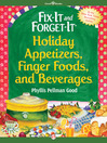 Cover image for Fix-It and Forget-It Holiday Appetizers, Finger Foods, and Beverages