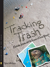 Cover image for Tracking Trash
