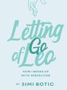 Letting Go of Leo
