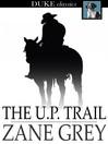 The U. P. Trail