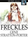 Freckles [electronic resource]