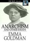 Anarchism and Other Essays [electronic resource]
