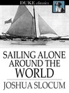 Sailing Alone Around the World [electronic resource]