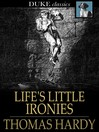 Life's little ironies : a set of tales with some colloquial sketches entitled 'a few crusted characters'