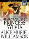 The Adventure of Princess Sylvia