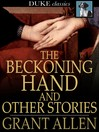 The beckoning hand and other stories.