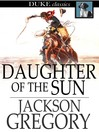 Daughter of the Sun [electronic resource]