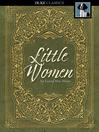 Little women / Louisa May Alcott