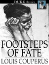 Footsteps of Fate [electronic resource]