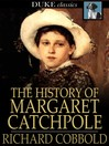 The History of Margaret Catchpole [electronic resource]