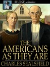 The Americans as They Are : Described in a Tour through the Valley of the Mississippi