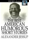 The Best American Humorous Short Stories [electronic resource]