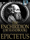 The Enchiridion, or Handbook [electronic resource]