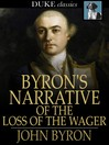 Byron's Narrative of the Loss of the Wager [electronic resource]