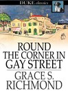 Round the Corner in Gay Street
