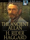 The Ancient Allan [electronic resource]