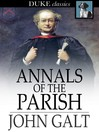 Annals of the Parish [electronic resource]