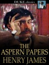 The Aspern Papers [electronic resource]