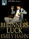 Beginners Luck [electronic resource]