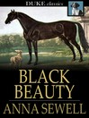 Black Beauty : the autobiography of a horse / Anna Sewell