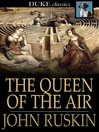The queen of the air : being a study of the Greek myths of cloud and storm
